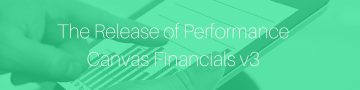 PERFORMANCE-CANVAS-THE-RELEASE-OF-PERFORMANCE-CANVAS-FINANCIALS-V3