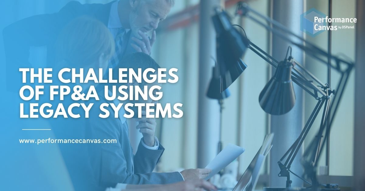 fp&a challenges using legacy systems