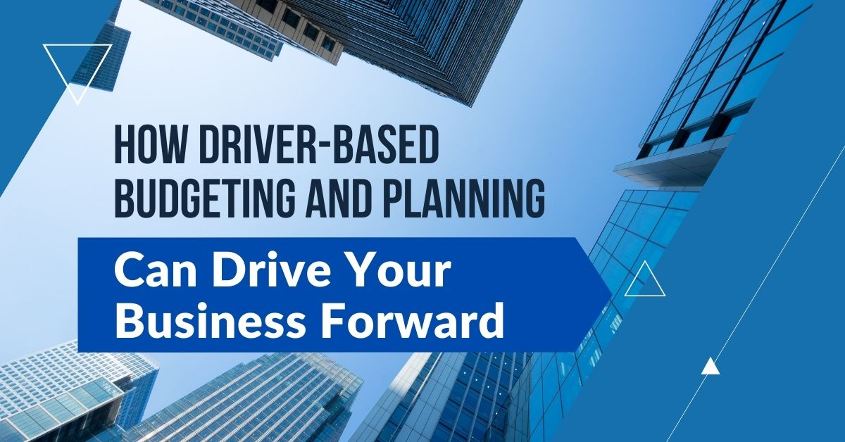 Driver-based Budgeting and Planning